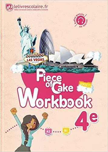Piece of Cake 4e Work book ED 2017