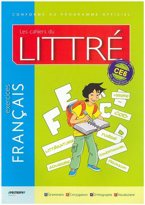 Les Cahiers du Littre Francais Exercices CE6