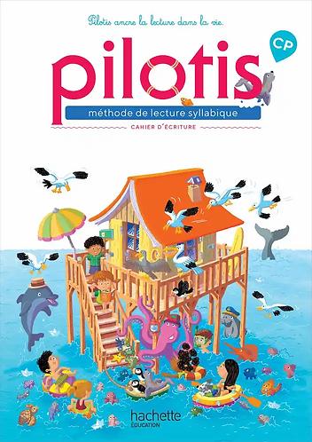Pilotis - Cahier écriture (Hachette Education)