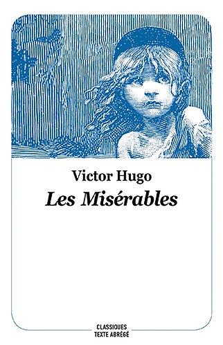 Les Misérables de Victor Hugo (Classiques abrégés)