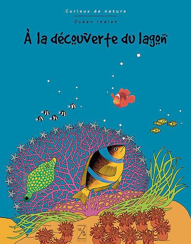 A la découverte du lagon