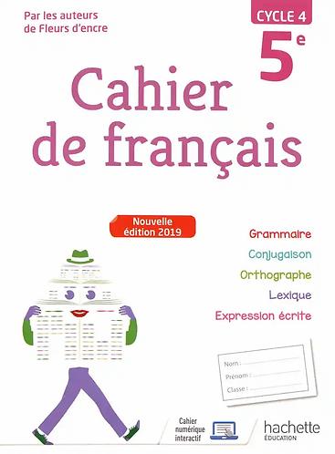 Cahier de Français 5ème cycle/5ème - Edition 2019