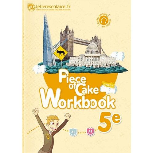 Piece of Cake Workbook 5e Edition 2017 (Utilisé jusqu'en 5ème)