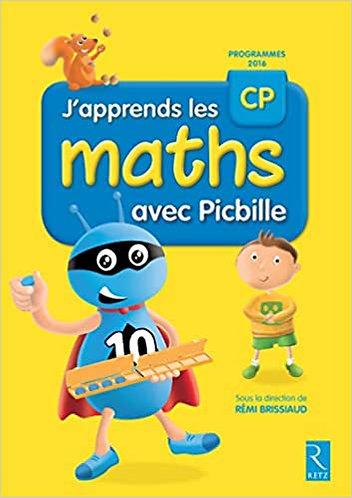 J'apprends les maths CP avec Picbille - Fichier élève