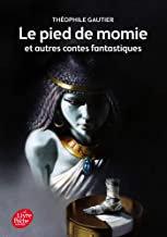 Le pied de la momie et autres contes fantastiques