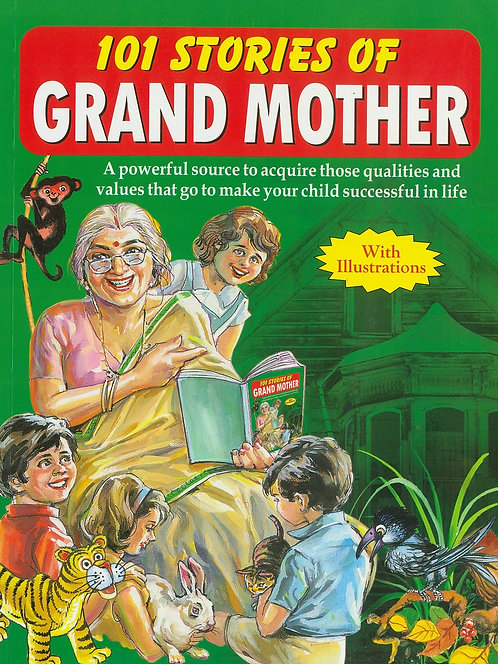 101 Moral Stories of Grand Mother