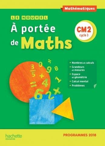 Le Nouveau Manuel de l'élève à portée de maths CM2