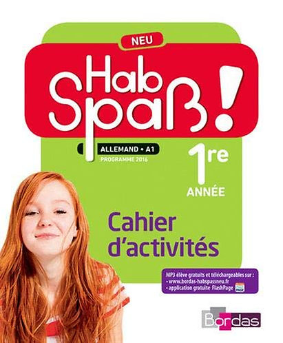 Hab Spaß - Allemand LV2 - 1ere année - Cahier (A ACHETER NEUF)