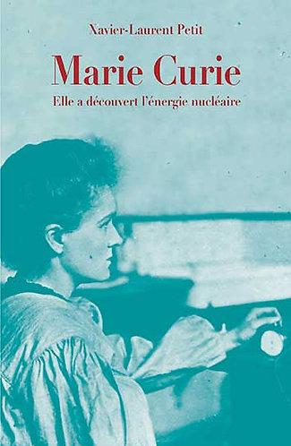 Marie Curie de Xavier – Laurent Petit