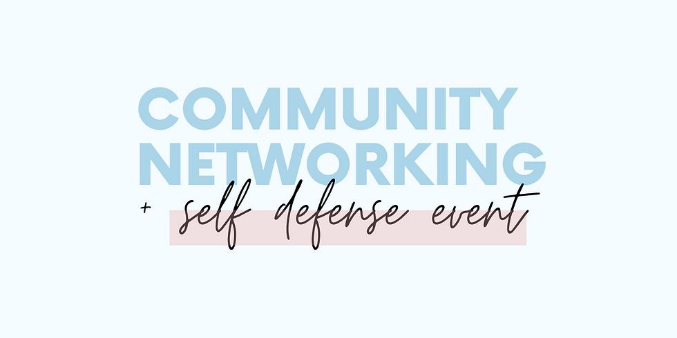 Community Networking + Self Defense Event