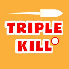 TripleKill