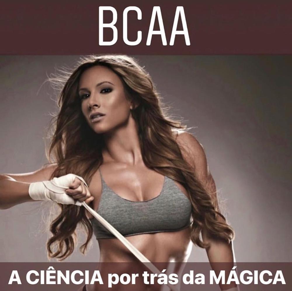 A Ciência por trás da Mágica - BCAA