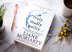 Book Review | Truly Madly Guilty by Liane Moriarty
