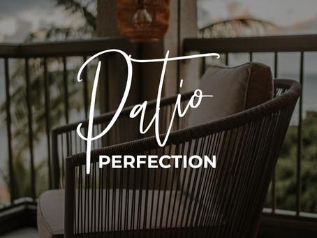 Patio Perfection