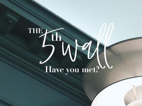 The 5th Wall. Have you Met?