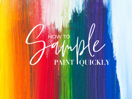 How To Sample Paint Quickly