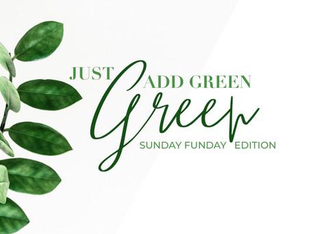 Just Add Green