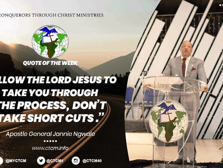 Apostle General Jannie Ngwale  - Be not afraid of the process