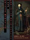 Chinese Humanism and Christian Spiritual