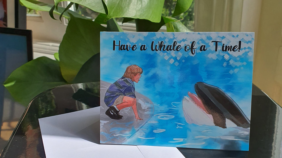 """The Free Willy """"Have a whale of a time!"""" Greeting Card"""