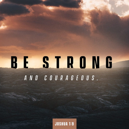 """Be Strong & Courageous"" by Roger Dittmer"