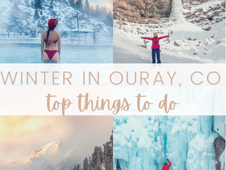 """Winter Activities in Ouray, Colorado aka """"The Switzerland of America"""""""