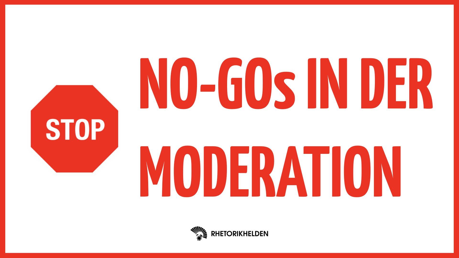 no-gos-moderation-rhetorikhelden-new-wor