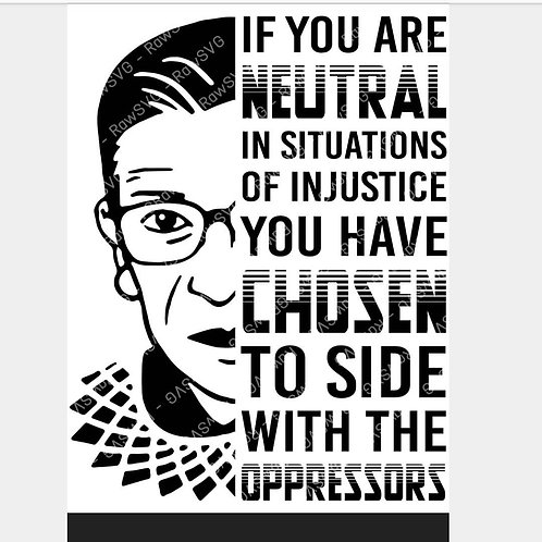 If you are neutral...RBG