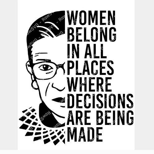 Women belong in all places  RBG