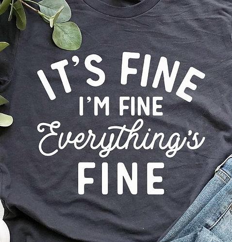 It's Fine I'm Fine