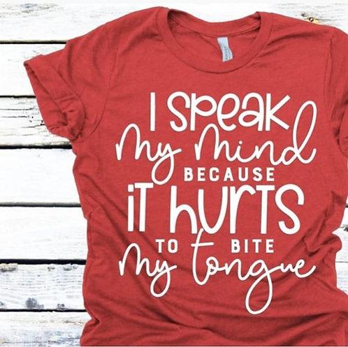 I speak my mind...