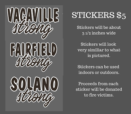 Fairfield, Vacaville and Solano Strong Fundraiser Stickers