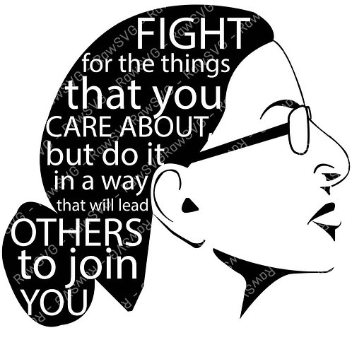 Fight for the things (side)  RBG