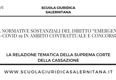 """Novità normative sostanziali del diritto """"emergenziale"""" anti-Covid 19 in ambito contrattuale"""