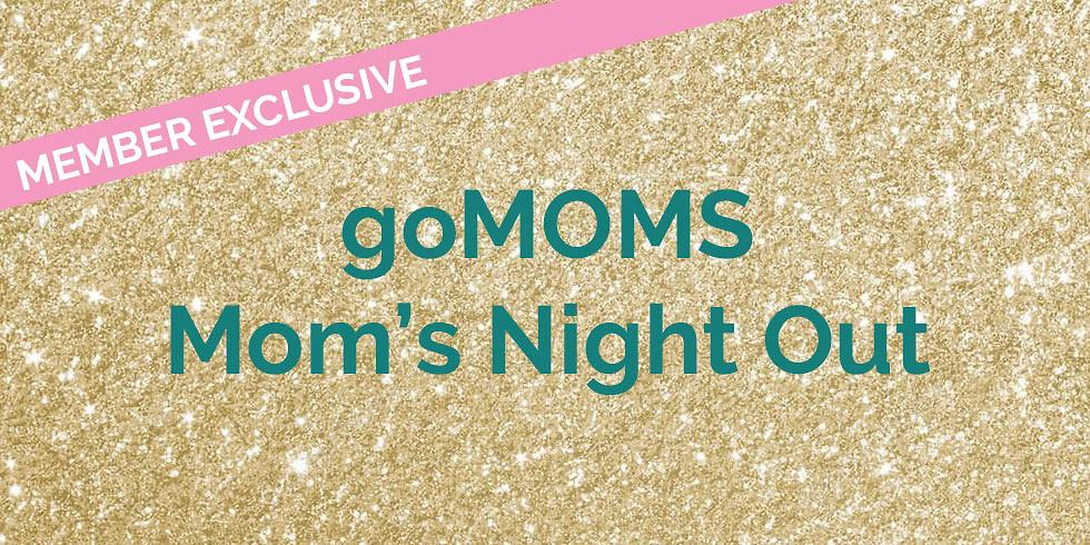 goMOMS Mom's Night Out