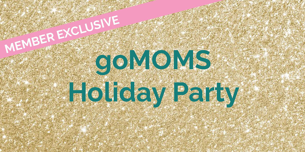 goMOMS Holiday Party
