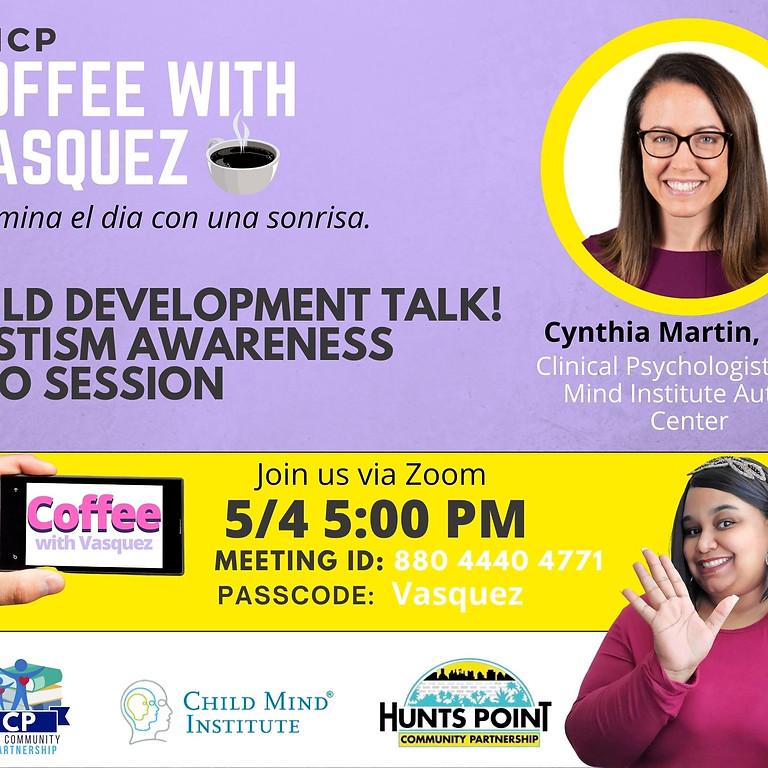 Café avec Vasquez : Child Mind Institute 5/4