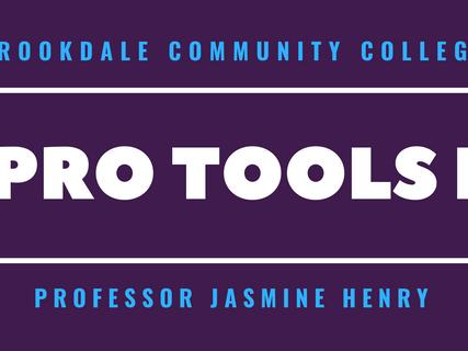 Jasmine Henry Pro Tools I Brookdale Coll