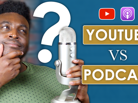 YouTube VS Podcast: Which To Start With? (PROS AND CONS)
