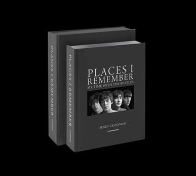 PLACES I REMEMBER: My Time WithThe Beatles, by Henry Grossman