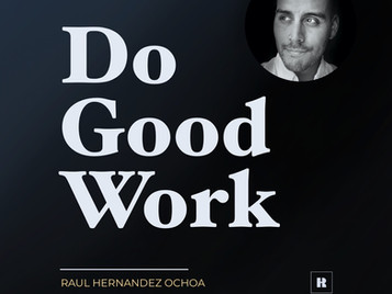 A Simple & Effective Way to Transform Your Organization - Tevis on #DOGOODWORK Podcast