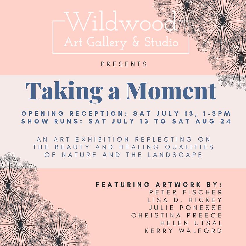 Taking a Moment  |  Landscape Art Show