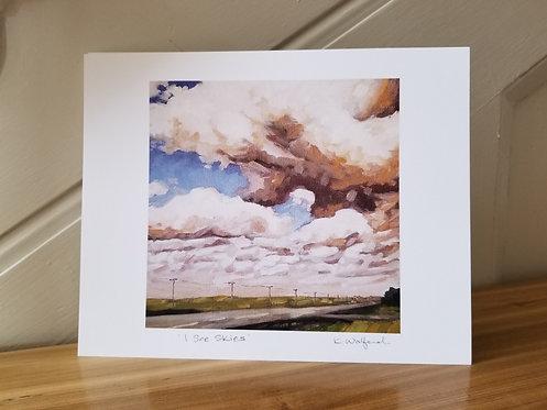 """8"""" x 10"""" Print of 'I See Skies'"""