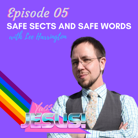 Episode 105: Safe Sects and Safe Words with Lee Harrington