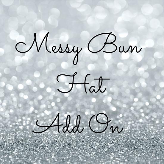 Messy Bun / Ponytail Hat ADD ON