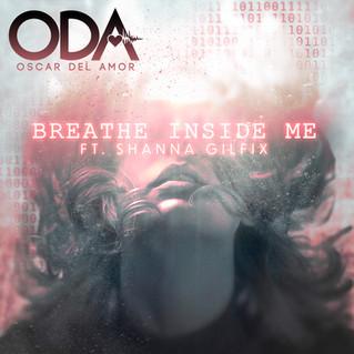 Oscar Del Amor– Breathe Inside Me (2019)