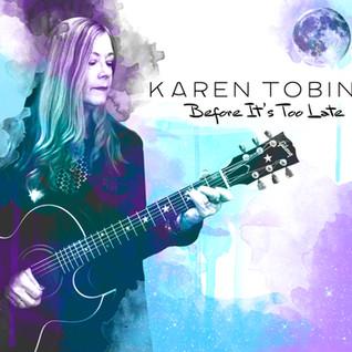 Karen Tobin– Before It's Too Late (2019)