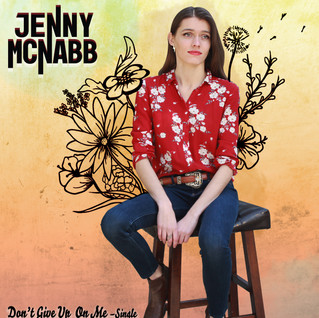 Jenny McNabb– Don't Give Up On Me (2019)