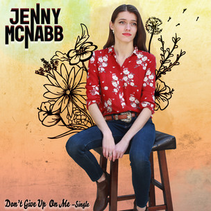 Jenny McNabb– Don't Give Up On Me (2019)