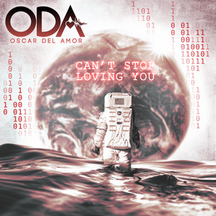 Oscar Del Amor– Can't Stop Loving You (2020)